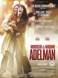 Monsieur et Madame Adelman / Nicolas Bedos | Bedos, Nicolas. Metteur en scène ou réalisateur. Scénariste. Acteur