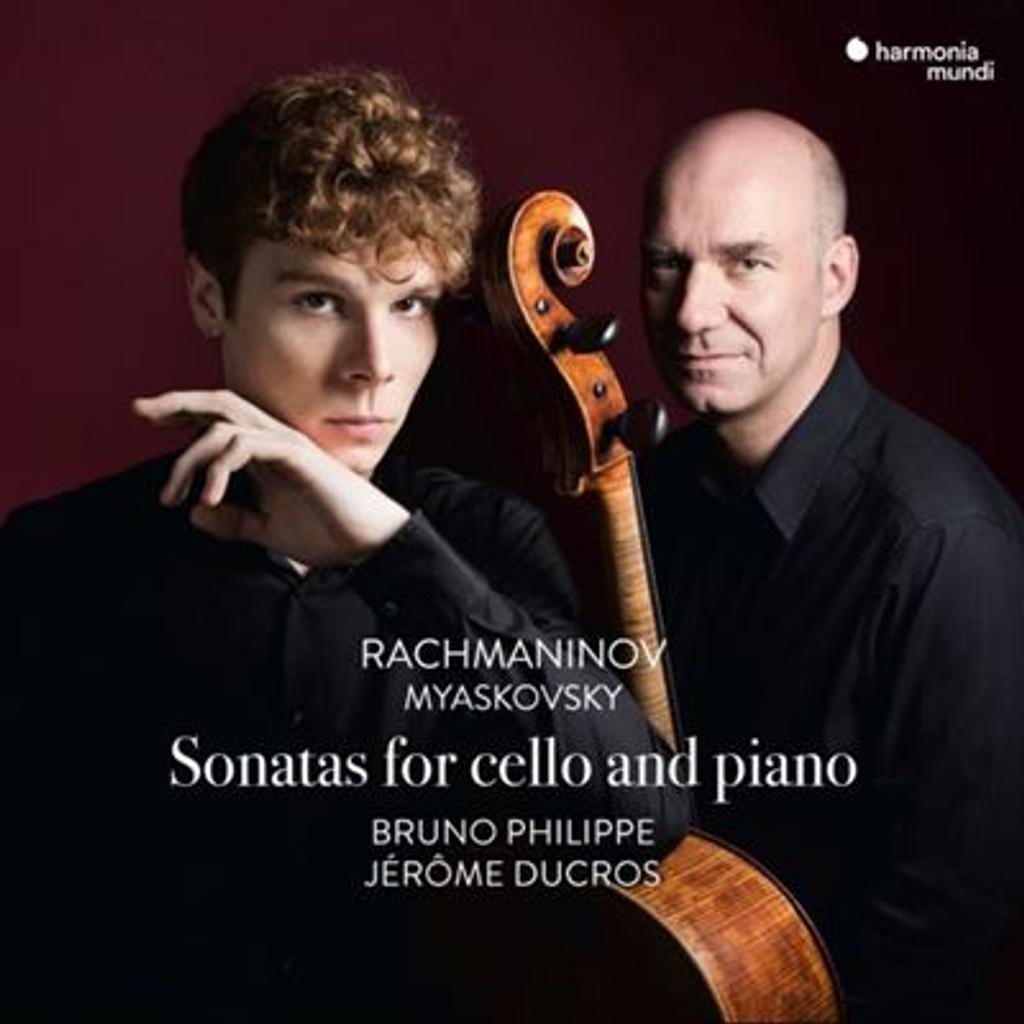 Sonatas for cello and piano / Sergueï Rachmaninov & Nikolai Myaskovsky - Bruno Philippe & Jérôme Ducros |