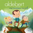 Une ascension au poil | Aldebert. Auteur