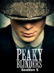 Peaky blinders. saison 5 / Steven Knight | Knight, Steven. Scénariste
