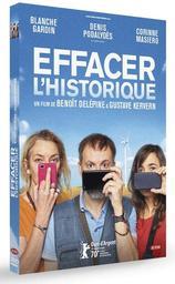 Effacer l'historique / Benoît Delépine & Gustave Kervern | Delépine, Benoît. Metteur en scène ou réalisateur. Scénariste