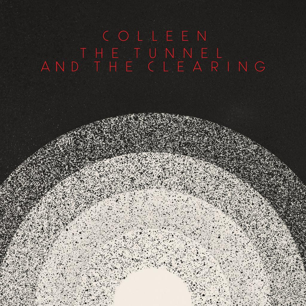 Tunnel and the clearing (The) / Colleen |