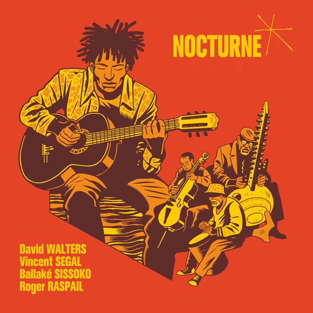 Nocturne / David Walters, Vincent Segal, Ballaké Sissoko, Roger Raspail |