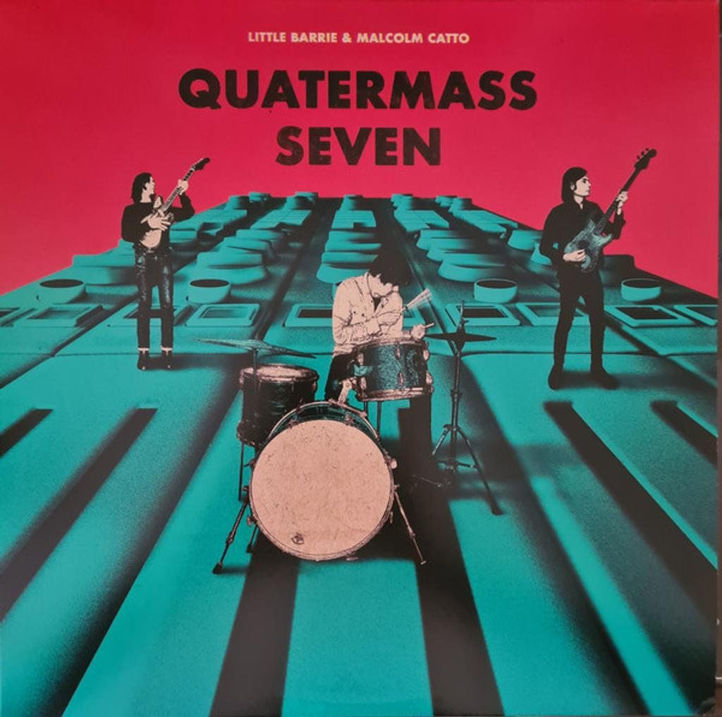 Quatermass seven / Little Barrie & Malcolm Catto |