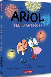 Ariol feu d'artifice ! / Emmanuel Guibert & Marc Boutavant   Guibert, Emmanuel. Antécédent bibliographique. Scénariste